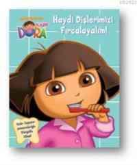 Kaşif Dora Haydi Dişlerimizi Fırçalayalım