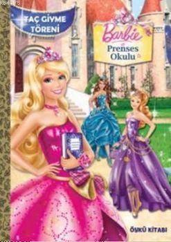 Barbie Prenses Okulu; Taç Giydirme Töreni