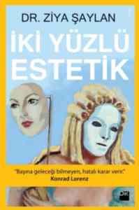 İki Yüzlü Estetik