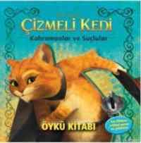 Çizmeli Kedi-Kahramanlar ve Suçlular Öykü Kitabı