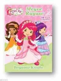 Çilek Kız Meyve Rüyası Boyama Kitabı