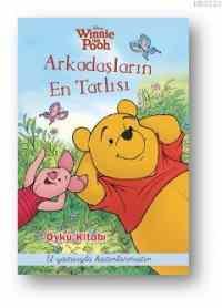 Winnie The Pooh Arkadaşların En Tatlısı