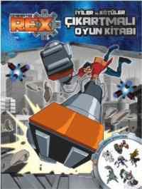 Generator Rex İyiler Ve Kötüler Çıkartmalı Oyun Kitabı