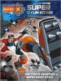 Generator Rex Güç Savaşı Süper Oyun Kitabı