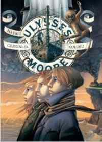 Ulysses Moore 12 Hayali Gezginler Kulübü
