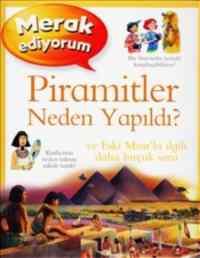 Merak Ediyorum Piramitler Neden Yapıldı