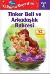 Okuma Bayramı Seviye 4 - Tinker Bell ve Arkadaşlık Bahçesi