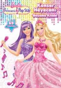Barbie Prenses Pop Star Konser Heyacanı Boyama Kitabı