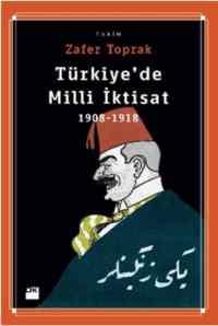 Türkiye'de Milli İktisa 1908-1918