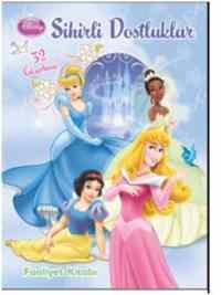 Dısney Prenses - Sihirli Dostluklar Faaliyet Kitabı
