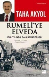 Rumeliye Elveda 100.Yılında Balkan Bozgunu