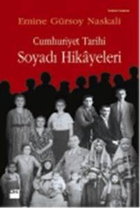 Cumhuriyet Tarihi Soyadı Hikayleri