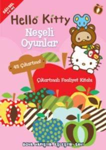 Hello Kitty - Neşeli Oyunlar Çıkartmalı Faaliyet Kitabı