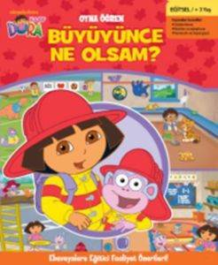 Oyna Öğren Dora Büyüyünce Ne Olsam?