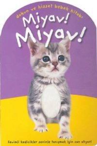 Miyav Miyav Dokun Ve Hisset Bebek Kitabı