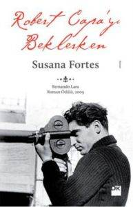 Robert Capa'yı Beklerken