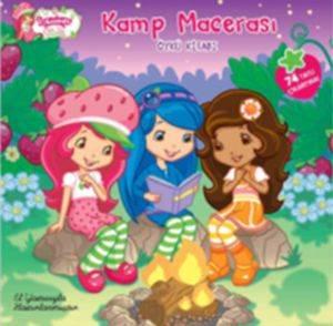 Çilek Kız Kamp Macerası Öykü Kitabı