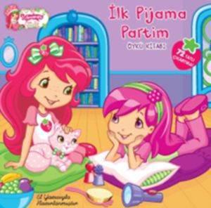 Çilek Kız İlk Pijama Partim Öykü Kitabı