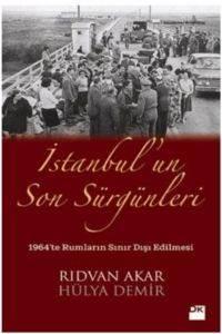 İstanbul'un Son Sürgünleri
