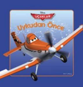 Disney Uykudan Önce 25. Kitap: Uçaklar