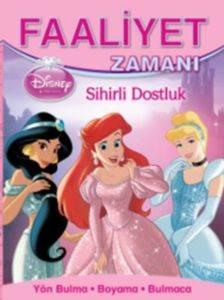 Faaliyet Zamanı Prensesler - Sihirli Dostluk