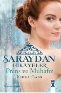 Saraydan Hikayeler-Prens ve Muhafız