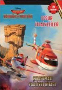 Disney Uçaklar 2: Cesur İtfaiyeciler Çıkartmalı Faaliyet Kitabı