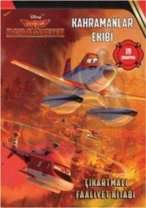 Disney Uçaklar 2-Kahramanlar Ekibi Çıkartmalı Faaliyet Kitabı