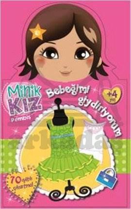 Minik Kız Pembiş Bebeğimi Giydiriyorum