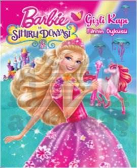 Barbie ve Sihirli Dünyası Gizli Kapı Filmin Öyküsü