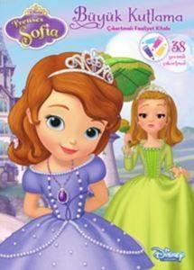 Disney Prenses Sofia - Büyük Kutlama Çıkartmalı Faaliyet Kitabı