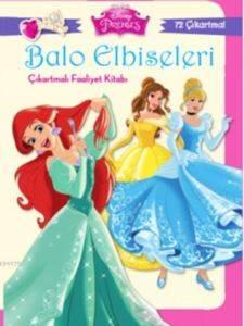 Disney Prenses - Balo Elbiseleri Çıkartmalı Faaliyet Kitabı