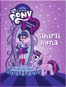 My Little Pony Esquestria Kızları - Sihirli Ayna