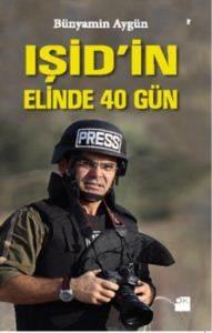 Işid'in Elinde 40 Gün