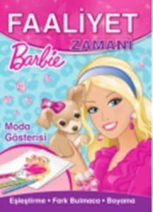 Barbie Moda Gösterisi Faaliyet Zamanı