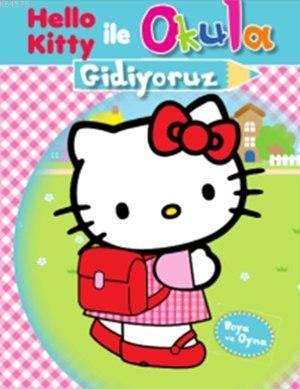 Hello Kitty ile Okula Gidiyoruz (5+ Yaş); Boya ve Oyna