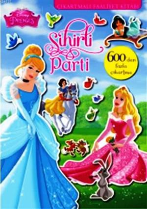 Disney Prenses - Sihirli Parti 600 Çıkartmalı Faaliyet