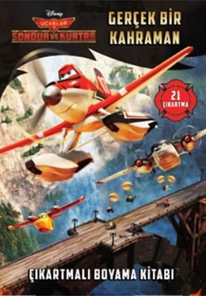 Disney Uçaklar - Gerçek Bir Kahraman (5+ Yaş); Çıkartmalı Boyama Kitabı