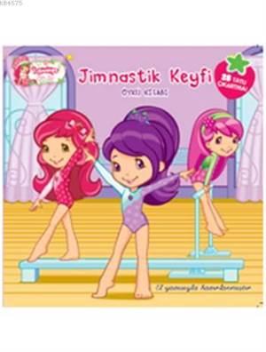 Çilek Kız - Jimnastik Keyfi (5+ Yaş)