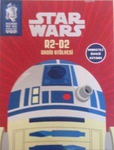 Star Wars R2-D2 Droid Atölyesi ve Faaliyetli Öykü Kitabı (5+ Yaş); Hareketli Öykü Kitabı
