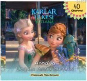 Disney Karlar Ülkesi Kutlama - Anna'ya Doğumgünü Sürprizi; 40 Çıkartma