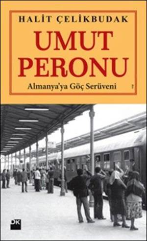 Umut Peronu; Almanya'ya Göç Serüveni