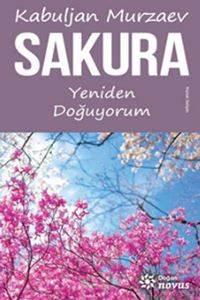 Sakura - Yeniden Doğuyorum