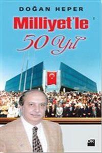Milliyet' le 50 Yıl
