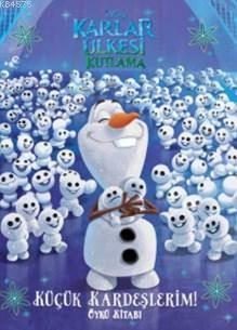 Disney Karlar Ülkesi Küçük Kardeşlerim Öykü Kitabı