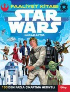 Disney Star Wars -İmparator - Faaliyet Kitabı