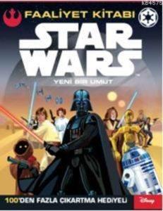 Disney Star Wars - Yeni Bir Umut - Faaliyet Kitabı
