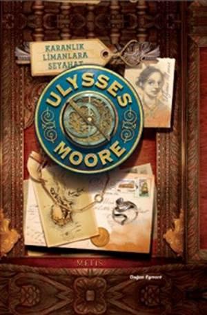 Ulysses Moore 14 Karanlık Limanlara Seyahat