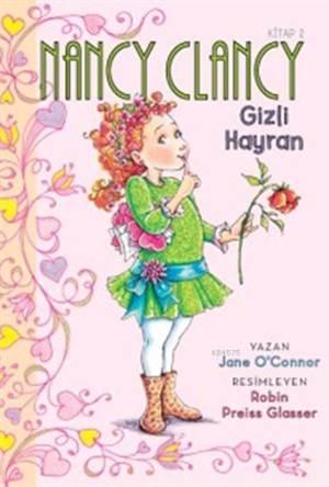 Nancy Clancy 2 - Gizli Hayran (6+ Yaş); Fancy Nancy Serisi