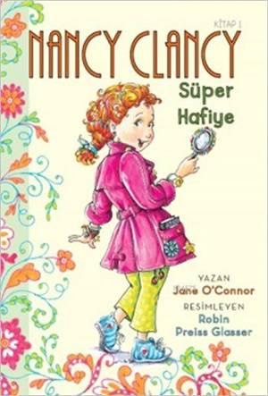 Nancy Clancy 1 - Süper Hafiye (6+ Yaş); Fancy Nancy Serisi